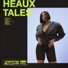 Stream & download Heaux Tales