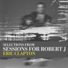 Stream & download (Selections From) Sessions for Robert J - EP