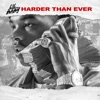 Stream & download Harder Than Ever