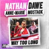 Stream & download Way Too Long - Single