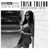 Dedicated to the Ones I Love, Vol. 3 - EP by Trish Toledo album reviews