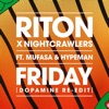 Friday (feat. Mufasa & Hypeman) [Dopamine Re-Edit] by Riton & Nightcrawlers music reviews, listen, download