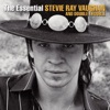 The Essential Stevie Ray Vaughan and Double Trouble by Stevie Ray Vaughan & Double Trouble album reviews