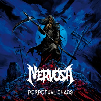 Perpetual Chaos by Nervosa album reviews, ratings, credits