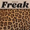 Stream & download Freak - Single