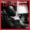 Stream & download Let Me See (feat. Kevin Gates & Lil Skies) - Single
