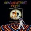 Sesame Street: Sesame Street Fever by Sesame Street album reviews