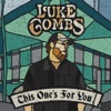 This One's for You by Luke Combs album reviews