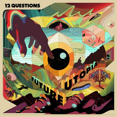 12 Questions by Future Utopia album reviews, ratings, credits