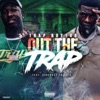 Stream & download Out the Trap - Single (feat. Bankroll Freddie) - Single