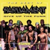 The Best of Parliament - Give Up the Funk by Parliament album reviews