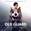 Stream & download The Old Guard (Music from the Netflix and Skydance Film)