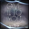 Stream & download Give It to You - Single