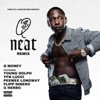 Stream & download Neat (Remix) [feat. Young Dolph, YFN Lucci, Peewee Longway, Flipp Dinero & G Herbo] - Single