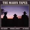 The Marfa Tapes album reviews