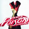 The Best of Poison: 20 Years of Rock (Remastered) by Poison album reviews