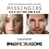 """Stream & download Levitate (From the Original Motion Picture """"Passengers"""") - Single"""