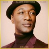 All Love Everything (Deluxe) by Aloe Blacc album listen and reviews