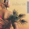 Acoustic Soul (Special Edition) by India.Arie album reviews