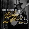 35 Biggest Hits by Hank Williams, Jr. album reviews