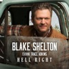Stream & download Hell Right (feat. Trace Adkins) - Single
