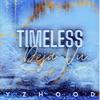 Timeless Deja Vu by Yzhood album reviews