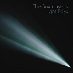 Light Rays by The Boxmasters album listen