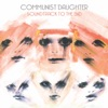 Soundtrack to the End by Communist Daughter album reviews