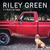 If It Wasn't for Trucks - EP by Riley Green album reviews