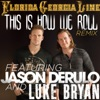Stream & download This Is How We Roll (Remix) [feat. Jason Derulo & Luke Bryan] - Single