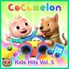 Stream & download Cocomelon Kids Hits, Vol. 5