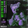 Stream & download Why Do You Lie to Me (twocolors Remix) [feat. Lil Baby] - Single