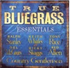 True Bluegrass Essentials by Various Artists album reviews
