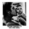 Stream & download Nothing Compares 2 U - Single