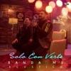 Stream & download Solo Con Verte (Versión Acústica) - Single
