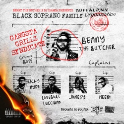 Benny the Butcher & DJ Drama Presents Black Soprano Family by Black Soprano Family album reviews