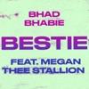 Stream & download Bestie (feat. Megan Thee Stallion) - Single
