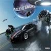 Stream & download All the Smoke (Elias Remix) [feat. Elias, Gunna & Wiz Khalifa] - Single