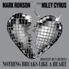 Stream & download Nothing Breaks Like a Heart (Boston Bun Remix) [feat. Miley Cyrus] - Single