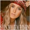 Sayin' What I'm Thinkin' by Lainey Wilson album reviews