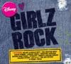 Disney Girlz Rock by Various Artists album reviews
