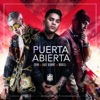 Stream & download Puerta Abierta (feat. Bad Bunny & Noriel) - Single