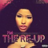 Stream & download Pink Friday: Roman Reloaded the Re-Up
