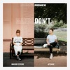 Stream & download Maybe Don't (feat. JP Saxe) [HONNE Remix] - Single