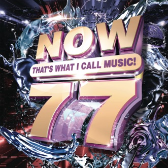 NOW That's What I Call Music, Vol. 77 by Various Artists album reviews, ratings, credits