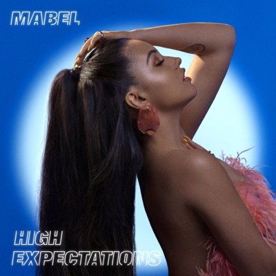High Expectations by Mabel album reviews, ratings, credits