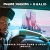 Stream & download Thunder / Young Dumb & Broke (Medley) - Single