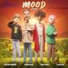 Stream & download Mood (Remix) - Single