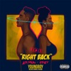 Stream & download Right Back (feat. YoungBoy Never Broke Again) [Remix] - Single