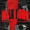 Stream & download Walk Down (feat. Pooh Shiesty) - Single